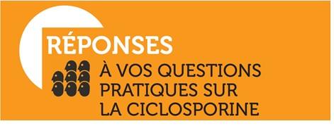 questions-reponses-la-ciclosporine
