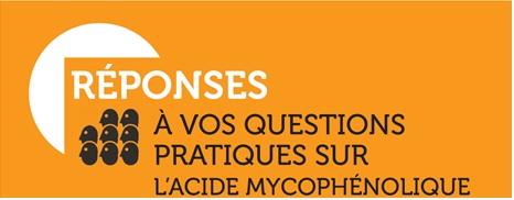 questions-reponses-lacide-mycophenolique